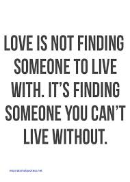 Quotes About Finding The Love Of Your Life Best Inspirational Quotes Finding Love Inspirational Quotes