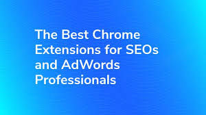 Best Chrome Extensions for SEOs & AdWords Professionals | Bounteous