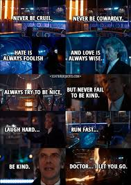 Doctor Who Quotes Best Laugh Hard Run Fast Be Kind 48th Doctor's Last Speech