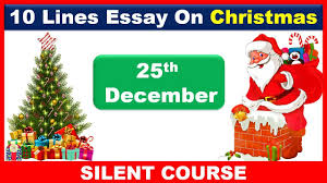 Christmas Day Essay 10 Lines Essay On Christmas In English 25th December