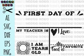 These days content marketing has become an incumbent part of a business, and illustrations interpret the idea way faster than words. First Day Of School Board Svg Chalkboard Svg School Board 113770 Svgs Design Bundles