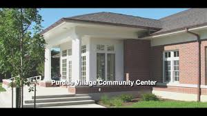 Take A Tour Of Purdue Village
