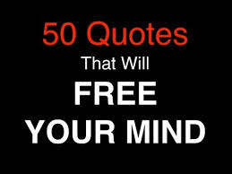 Free Your Mind Quotes