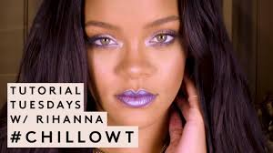 tutorial tuesdays with rihanna chillowt edition fenty beauty