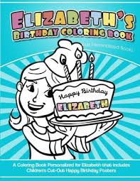 Elizabeths Birthday Coloring Book Kids Personalized Books A