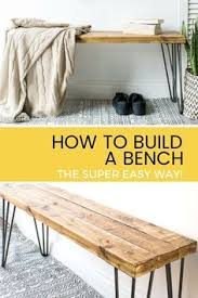 Wooden furniture ideas Creative Learn How To Build Bench For Your Home Using Wood And Pinterest 1543 Best Diy Furniture Ideas Images In 2019 Do It Yourself Diy