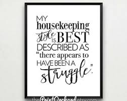 Housekeeping Quotes Housekeeping Quotes Amazing 100 Housekeeping Quotesquotesurf 28