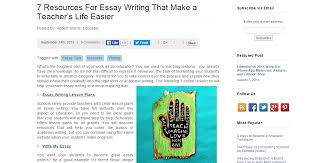 resources every student needs to be a better essay writer teacher s advice on how to write my essay