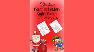 Free Christmas Worksheets for Kids - Color by Letter/Sight Word