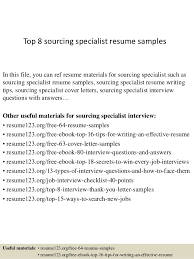 Top 8 sourcing specialist resume samples In this file, you can ref resume  materials for ...