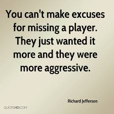 Excuse Quotes Pictures Images Photos