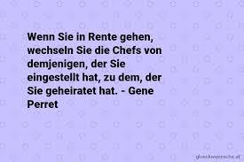 Sprüche Zum Ruhestand Chef Sprüche Zum Ruhestand 2019 04 04