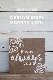 how to make custom vinyl wedding signs using the cricut explore