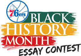 sixers sixers black history month essay contest sixers black history month essay contest