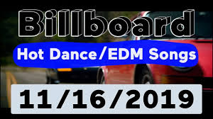 Billboard Top 50 Hot Dance Electronic Edm Songs November 16 2019