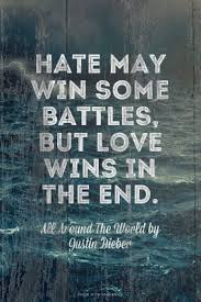 Love Wins Quotes Enchanting Hate May Win Some Battles But Love Wins In The End Song Lyrics