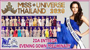 Miss Universe Thailand 2020 - 2E - Evening Gown Preliminary - Own That Crown