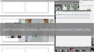 Wedding Album Templates Indesign Q A How To Create A Wedding Album In Indesign Using