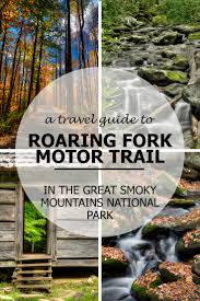 great smoky mountains national park roaring fork motor nature trail travel guide