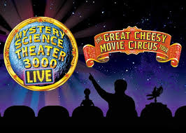 Five Flags Center Seating Chart Mystery Science Theater 3000 Live The Great Cheesy Movie Circus Tour On November 5 At 7 30 P M
