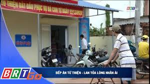 Bếp ăn từ thiện - lan tỏa lòng nhân ái - Đài phát thanh truyền hình tỉnh Bà  Rịa Vũng Tàu