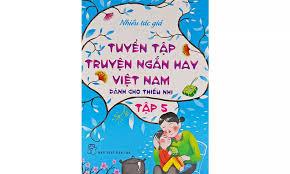 Sách nói Tuyển Tập Truyện Ngắn Hay Việt Nam Dành Cho Thiếu Nhi Tập 5 - Sách  Nói Online Hay