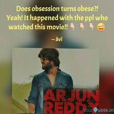 Best Arjunreddy Quotes Status Shayari Poetry Thoughts Yourquote
