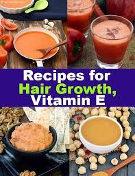 vitamin e rich recipes for hair growth