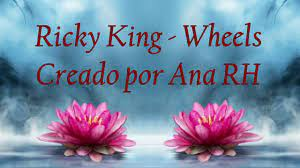 💖💖Ricky King 💖 Wheels 💖💖 - YouTube
