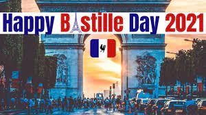 Bastille Day 2021 - Happy Bastille Day ...
