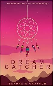 Books About Dream Catchers Dream Catcher Dream Series Sandra E Grayson 100 16