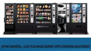 Do Vending Machines Make Money Stunning Jayne Manziel Can You Make Money With Vending Machines