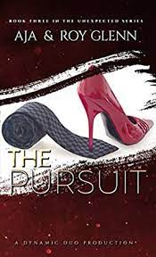 The Pursuit (The Unexpected Series Book 3) eBook: Aja, Glenn, Roy:  Amazon.co.uk: Kindle Store