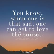 The Beauty Of Sunset Quotes Best of 24 Literary Quotes On Sensational Sunsets