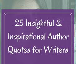 Insightful Quotes Beauteous 48 Insightful And Inspirational Author Quotes Academic Writing Success