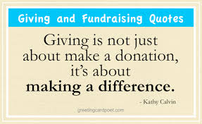 Quotes On Giving New Giving And Fundraising Quotes Charity And Donation Sayings