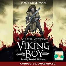 Viking Boy: Blood. Fire. Vengeance. (Audio Download): Amazon.co.uk: Tony  Bradman, Daniel Philpott, Oakhill Publishing: Audible Audiobooks