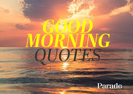 inspirational good morning es