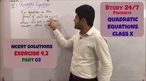 quadratic equations class 10th ncert exercise 4 2 part 03