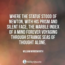 Statue Quotes Stunning William Wordsworth Quotes Where The Statue Stood Of Newton With