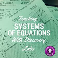 teaching systems of equations with discovery labs math middle schoolmiddle