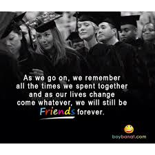 High School Graduation Quotes Magnificent Graduation Friends Forever Quotes Www Quotesmixer On Keep Calm We R