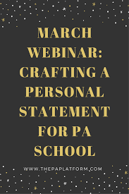 blog the pa platform webinar crafting a personal statement for your application to physician assistant school