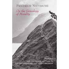 friedrich nietzsche third essay genealogy of morals third essay sections 15 22 sparknotes