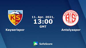 Kayserispor Antalyaspor Live Ticker und Live Stream - SofaScore
