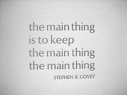 Stephen Covey Quotes 93 Wonderful Stephen R Covey The Main Thing Quote