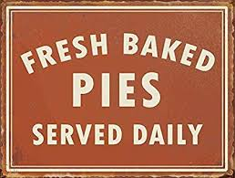 Amazoncom Hiusan Fresh Baked Pies Served Daily Funny Vintage Metal