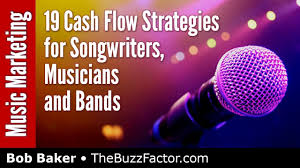 Cash Flow Band 19 Cash Flow Money Strategies For Musicians And Bands Bob