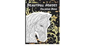 Buy Beautiful Horses - Coloring Book Book Online at Low Prices in ...