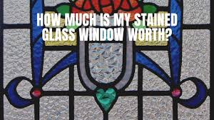 how much is my stained glass window worth